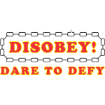 disobey_dare_to_defy