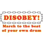 disobey_march_own_drum