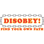 disobey_find_your_own_path