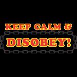 disobey_keep_calm