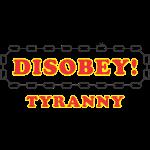 disobey_tyranny