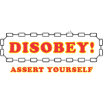 disobey_assert_yourself