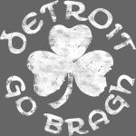 Detroit Go Bragh Shamrock Clover Irish Ireland Tee