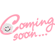 Coming soon... - Pregnancy - Maternity