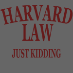 Harvard Law Just Kidding Design
