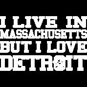 Live Massachusetts Mass Love Detroit Michigan