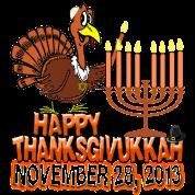 Happy Thanksgivukkah - Thankgiving Hanukkah 2013