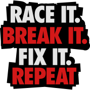 Race it. Break it. Fix it. Repeat