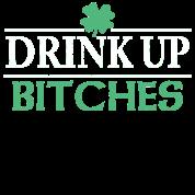 Irish Drink Up Bitches