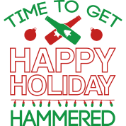 Time To Get Happy Holiday Hammered