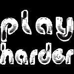 playharder
