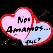 Nos amamos y que??