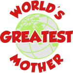 World's Greatest Mother