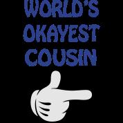 world's okayest cousin