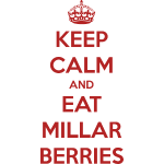 Keep Calm and Eat Millar Berries