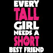 (TALL GIRL - SHORT GIRL) BFF