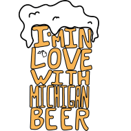 Design ~ I'm In Love With Michigan Beer