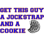 Get this Guy a Jockstrap and a Cookie