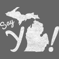 Design ~ Say Ya Michigan