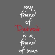Design ~ Friend of Detroit