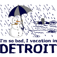 Design ~ I'm so bad, I vacation in Detroit