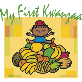 My First Kwanzaa Black African American Holiday