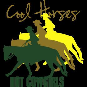 Cool Horses - Hot Cowgirls
