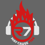 R7 May Cause Fire