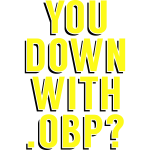 You Down with .OBP?