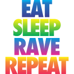 eat_sleep_rave_repeat1