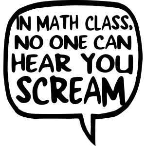 Math class scream