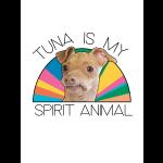 Tuna is My Animal Spirit 18x24