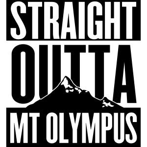 Straight Outta Mt Olympus