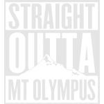 Straight Outta Mt Olympus