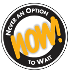 NOW! Never an Option to Wait Quote by Ken Poirot