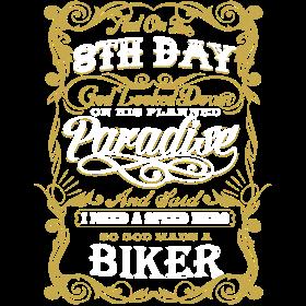 Biker - On the 8th day God made a biker t-shirt