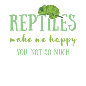 Reptiles make me happy, you not so much