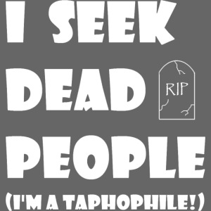 Taphophile