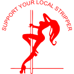 support_your_local_stripper