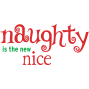 Naughty is the new nice