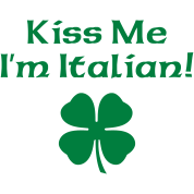 Kiss Me I'm Italian