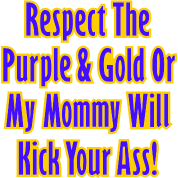 Mommy Will Kick Your Ass For LSU