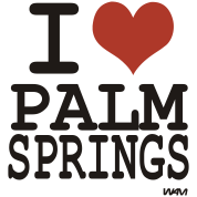 i love palm springs by wam