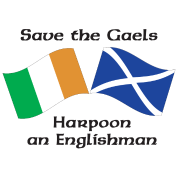 Save the Gaels, harpoon an Englishman