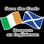 Save the Gaels, harpoon an Englishman