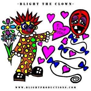 Blight the Clown Loves You! - Men's Shirt