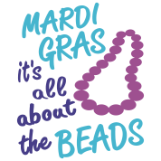Mardi Gras, All About The Beads