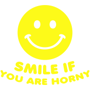 smile if you are horny sex porn
