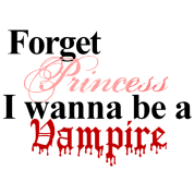 Forget princess Vampire