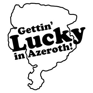 Gettin' Lucky in Azeroth!